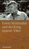 eBook: Erwin Strittmatter und der Krieg unserer Väter