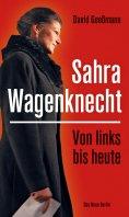 eBook: Von links bis heute: Sahra Wagenknecht