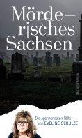 ebook: Mörderisches Sachsen