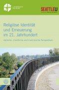 eBook: Religiöse Identität und Erneuerung im 21. Jahrhundert
