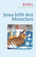 ebook: Jesus hilft den Menschen