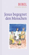 ebook: Jesus begegnet den Menschen