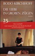 eBook: Die Liebe in groben Zügen - Das Leseheft