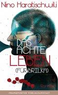 eBook: Das achte Leben (Für Brilka)