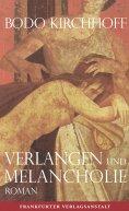 eBook: Verlangen und Melancholie