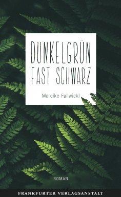 eBook: Dunkelgrün fast schwarz