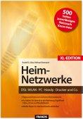 eBook: Heim-Netzwerke XL-Edition