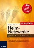 eBook: Heimnetzwerke XL-Edition