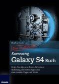 eBook: Das inoffizielle Samsung Galaxy S4 Buch