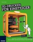 eBook: 3D-Drucken für Einsteiger