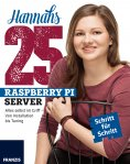 eBook: Hannahs 25 Raspberry Pi Server