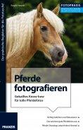 eBook: Foto Praxis Pferde fotografieren