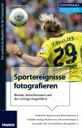 eBook: Foto Praxis Sportereignisse fotografieren