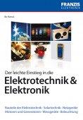 eBook: Der leichte Einstieg in die Elektrotechnik & Elektronik