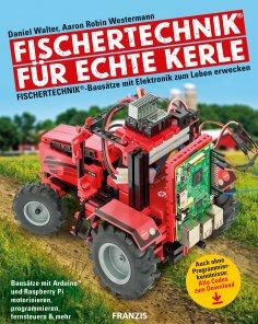 eBook: Fischertechnik® für echte Kerle