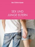 eBook: Sex & junge Eltern (ELTERN Guide)