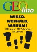 ebook: GEOlino - Wieso, weshalb, warum?