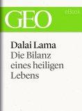 eBook: Dalai Lama: Die Bilanz eines heiligen Lebens (GEO eBook Single)