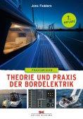 eBook: Theorie und Praxis der Bordelektrik