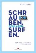 eBook: Schrauben. Schlafen. Surfen.
