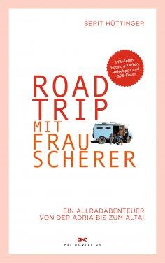 eBook: Roadtrip mit Frau Scherer