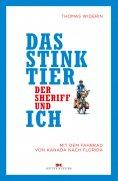 eBook: Das Stinktier, der Sheriff und ich