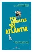eBook: Per Anhalter über den Atlantik