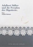 eBook: Adalbert Stifter und die Freuden der Bigotterie