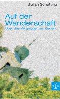 eBook: Auf der Wanderschaft