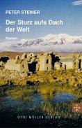 ebook: Der Sturz aufs Dach der Welt