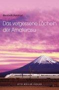 eBook: Das vergessene Lächeln der Amaterasu