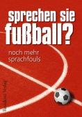 eBook: Sprechen Sie Fußball? Band II