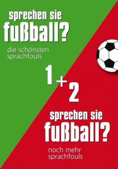 eBook: Sprechen Sie Fußball I & II