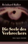ebook: Die Seele des Verbrechers
