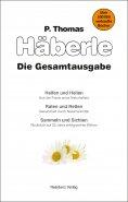 ebook: Helfen und Heilen / Raten und Retten / Sammeln und Sichten