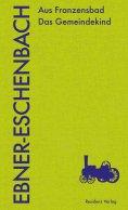 ebook: Aus Franzensbad Das Gemeindekind