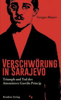 eBook: Verschwörung in Sarajevo