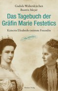 eBook: Das Tagebuch der Gräfin Marie Festetics