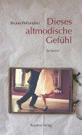 eBook: Dieses altmodische Gefühl