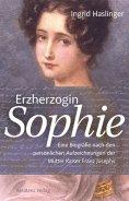 eBook: Erzherzogin Sophie