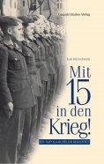 eBook: Mit 15 in den Krieg
