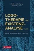eBook: Logotherapie und Existenzanalyse heute