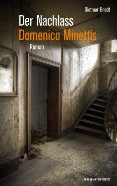 eBook: Der Nachlass Domenico Minettis