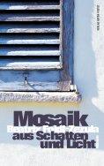 eBook: Mosaik aus Schatten und Licht