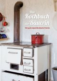 eBook: Das Kochbuch der Bäuerin