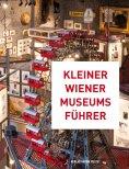 ebook: Kleiner Wiener Museumsführer