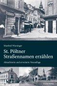 ebook: St. Pöltner Straßennamen erzählen