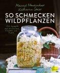 ebook: So schmecken Wildpflanzen