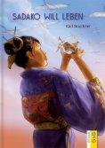 eBook: Sadako will leben