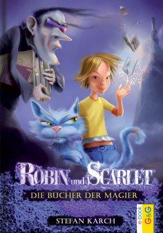 eBook: Robin und Scarlet - Die Bücher der Magier